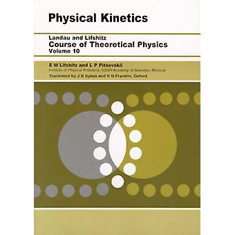 Physical Kinetics - Volume 10 by L. P. Pitaevskii - 9780750626354 Book