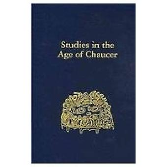 Studies in the Age of Chaucer - Volume 30 by David Matthews - 9780933