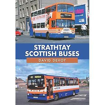 Strathtay Schotse bussen door David Devoy - 9781445691275 Boek