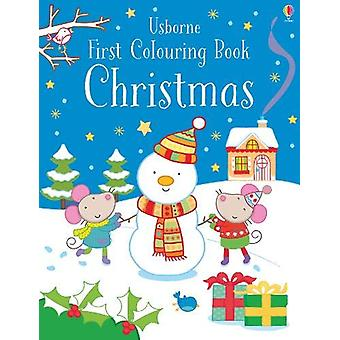 First Colouring Book Christmas by Jessica Greenwell - 9781474956635 B