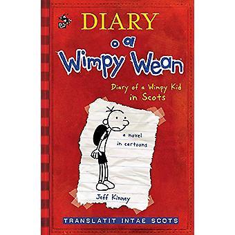 Diary o a Wimpy Wean by Jeff Kinney - 9781785302145 Book