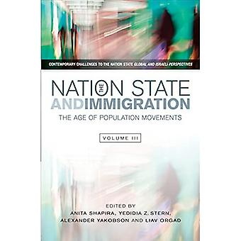 NATION STATE IMMIGRATION (Contemporary Challenges to the Nation State: Global and Isra)