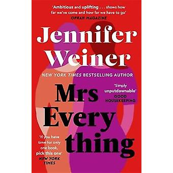 Mrs Everything by Jennifer Weiner - 9780349423906 Book