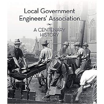 Local Government Engineers' Association - En hundraårshistoria av Pauli