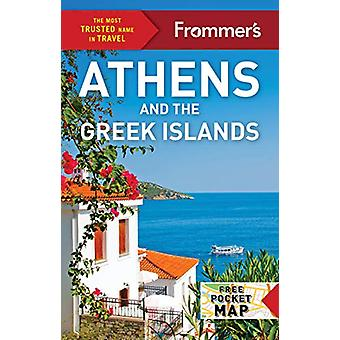 Frommer's Athens and the Greek Islands by Stephen Brewer - 9781628874