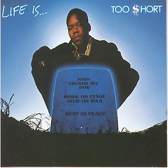 Too Short - Life Is Too Short [CD] USA import