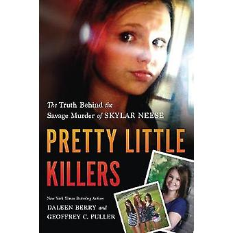 Pretty Little Killers by Berry & DaleenFuller & Geoffrey C.