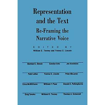 Representation and the Text - Re-Framing the Narrative Voice by Willia