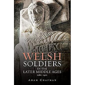 Welsh Soldiers in the Later Middle Ages, 1282-1422 (Kriegsführung in der Geschichte)
