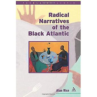 Radical Narratives of the Black Atlantic - The Black Atlantic