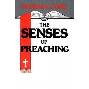 Thomas G. Longin saarnaamisen aistit - 9780804215701 Kirja