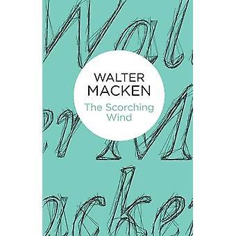 الرياح الحارقة بواسطة والتر ماكين -- 978147270713 كتاب