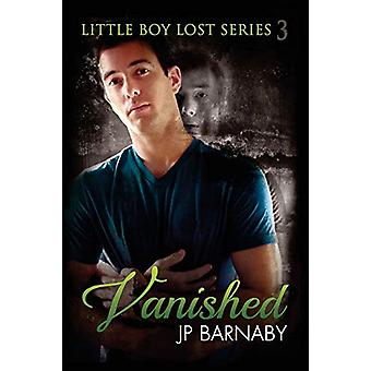 Vanished by J.P. Barnaby - 9781627981125 Book