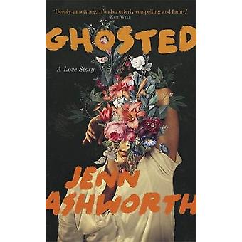 Ghosted A Love Story