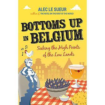 Bodems in België op zoek naar de hoge punten van de lage landen door Alec Le Sueur