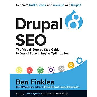 Drupal 8 SEO  The Visual StepByStep Guide to Drupal Search Engine Optimization by Ben Finklea