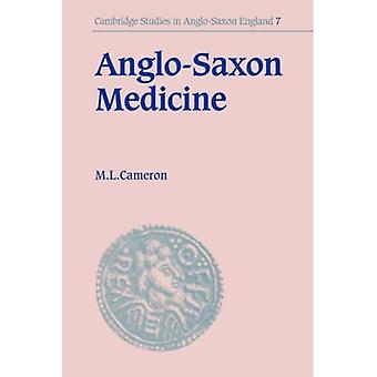 Anglo-Saxon Medicine (Cambridge Studies in Anglo-Saxon England)