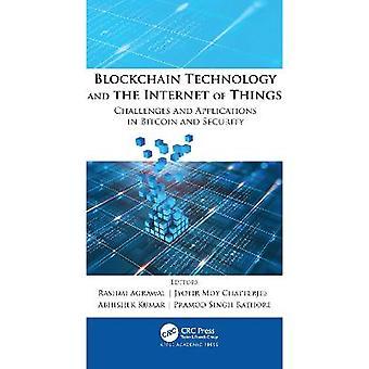 La technologie Blockchain et l'Internet des objets Défis et applications dans Bitcoin et la sécurité