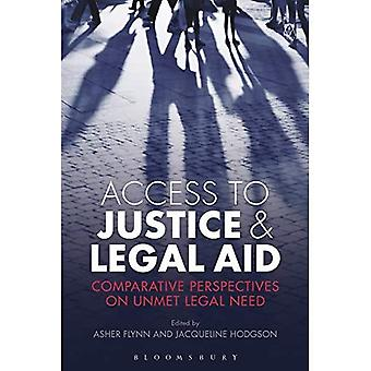 Access to Justice and Legal Aid: Comparative Perspectives on Unmet Legal� Need