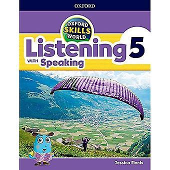 Oxford Skills World: Level 5: Listening & Speaking Students Book