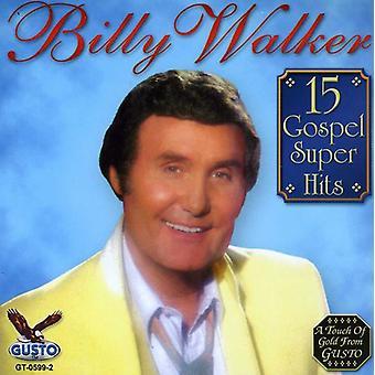 Billy Walker - 15 Gospel Super Hits [CD] USA import