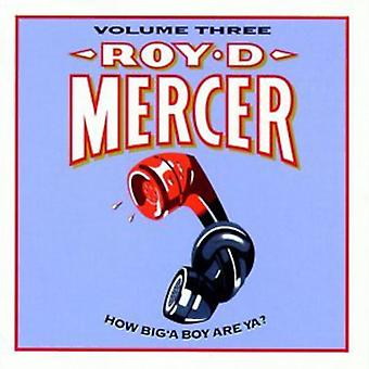 Roy D. Mercer - Roy D. Mercer: Vol. 3-How Big'a Boy Are Ya? [CD] USA import