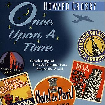 Howard Crosby - Once Upon a Time [CD] USA import