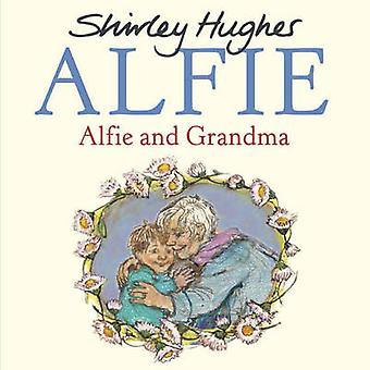 Alfie og bestemor av Shirley Hughes - 9781782955153 bok