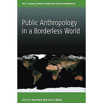 Allmän antropologi i en gränslös värld av Sam Beck - Carl A. Maida