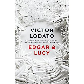 Edgar and Lucy by Victor Lodato - 9781786698117 Book