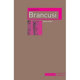 Constantin Brancusi Sanda Miller - 9781861896520 kirja