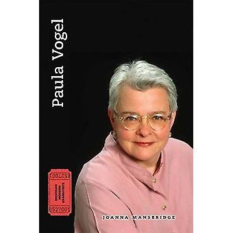 Paula Vogel by Joanna Mansbridge - 9780472052394 Book