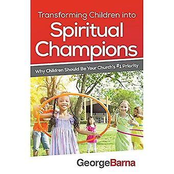 Transformer les enfants en Champions spirituelles