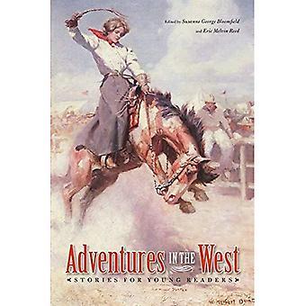 Abenteuer im Westen: Geschichten für junge Leser (Bison Original): Geschichten für junge Leser (Bison Original)