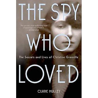 The Spy Who Loved: Os segredos e a vida de Christine Granville