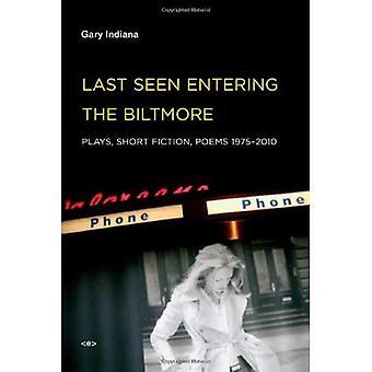 Dernière visite entrant dans le Biltmore: joue, court métrage de Fiction, poèmes 1975-2010