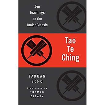 Tao Te Ching: Zen läror om den taoistiska klassiskt