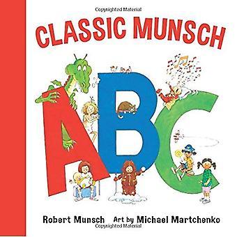 A Classic Munsch ABC (Classic Munsch) [Board book]