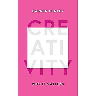 Creativity: Why It Matters