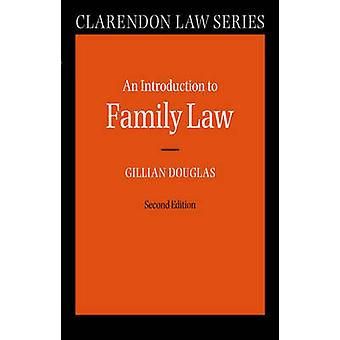 An Introduction to Family Law by Douglas & Gillian
