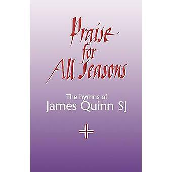 Praise for All Seasons by Quinn & James