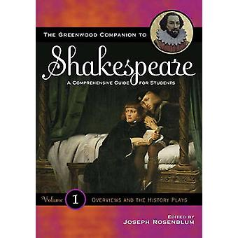The Greenwood Companion to Shakespeare A Comprehensive Guide for Students Four Volume Set by Rosenblum & Joseph