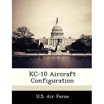 KC10 Aircraft Configuration by U.S. Air Force