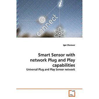 Smart Sensor with network Plug and Play capabilities by Sharovar & Igor