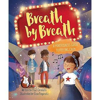 Consciente Me - respiração por respiração - um guia de Mindfulness para sentimento calmo por