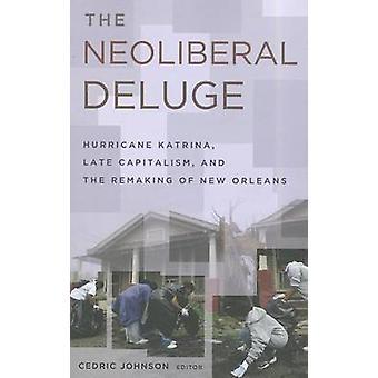 Nyliberala deluge-orkanen Katrina-Late kapitalismen-och Rema