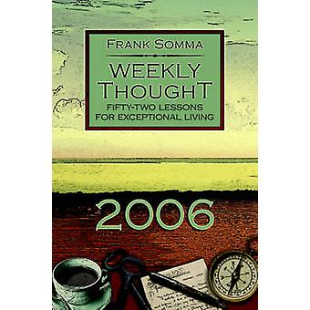 Weekly Thought - Fifty-Two Lessons for Exceptional Living by Frank Som