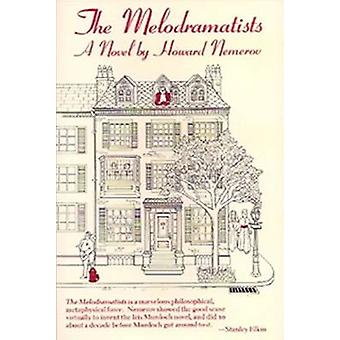 The Melodramatists by Howard Nemerov - 9780826208460 Book