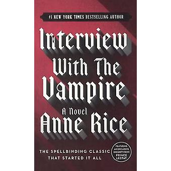 Interview with the Vampire by Anne Rice - 9780833563514 Book