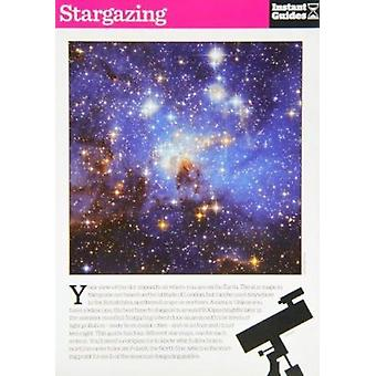 Stargazing - The Instant Guide by Instant Guides - 9781780500041 Book